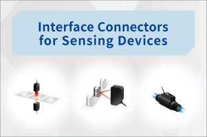 Interface Connectors for Sensing Devices