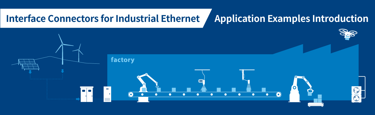 Interface Connectors for Industrial Ethernet